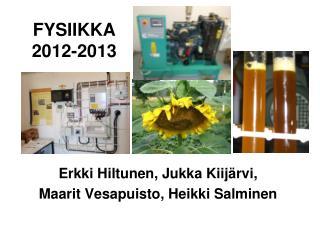 FYSIIKKA 2012-2013