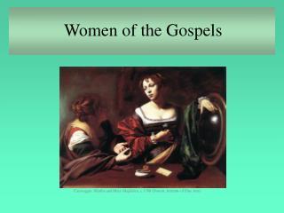 Women of the Gospels