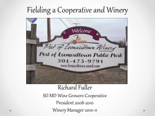 Fielding a Cooperative and Winery