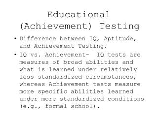 Educational Achievement Testing