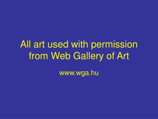 All art used with permission from Web Gallery of Art
