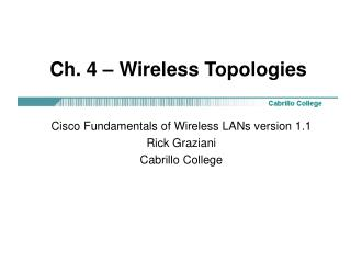 Ch. 4 – Wireless Topologies