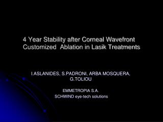 4 Year Stability after Corneal Wavefront Customized  Ablation in Lasik Treatments