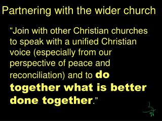 Partnering with the wider church