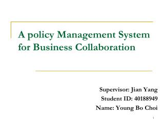 A policy Management System for Business Collaboration