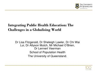 Integrating Public Health Education: The Challenges in a Globalising World