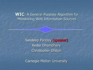 WIC :  A General-Purpose Algorithm for Monitoring Web Information Sources