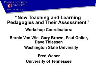 """New Teaching and Learning Pedagogies and Their Assessment"""