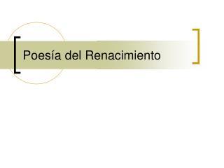 Poes ía del Renacimiento