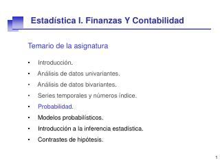 Temario de la asignatura Introducción . Análisis de datos univariantes.