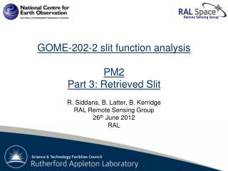 GOME-2 FM202-2: PM2 Slit function analysis