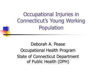 Occupational Injuries in Connecticut's Young Working Population