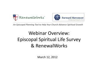 Webinar Overview: Episcopal Spiritual Life Survey & RenewalWorks