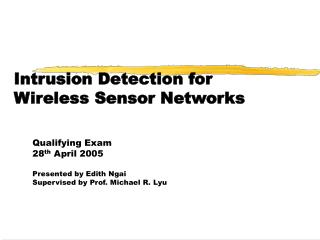 Intrusion Detection for  Wireless Sensor Networks