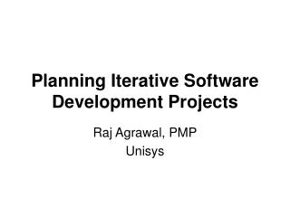 Planning Iterative Software Development Projects