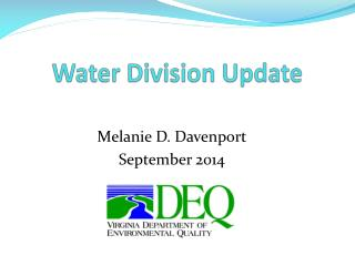 Water Division Update