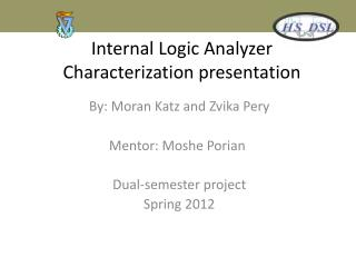 Internal Logic Analyzer Characterization presentation