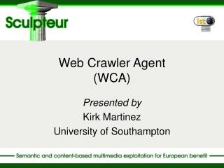 Web Crawler Agent (WCA)