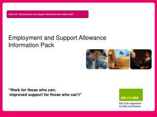 Employment and Support Allowance Information Pack