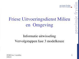 Friese Uitvoeringsdienst Milieu en  Omgeving