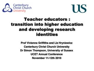 Teacher educators : transition into  higher education  and developing research identities