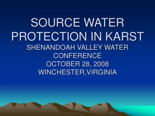 What is Wellhead /Source Water Protection?