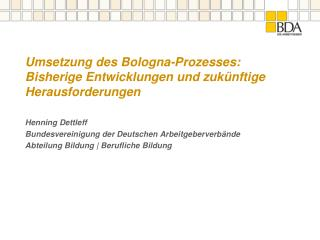 Umsetzung des Bologna-Prozesses: Bisherige Entwicklungen und zukünftige Herausforderungen