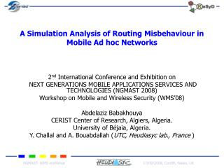 A Simulation Analysis of Routing Misbehaviour in Mobile Ad hoc Networks