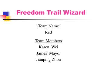 Freedom Trail Wizard