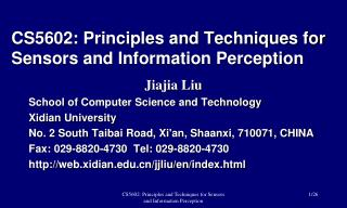 CS5602: Principles and Techniques for Sensors and Information Perception