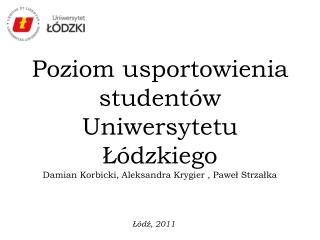 Łódź, 2011