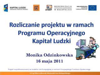 Monika Odzinkowska 16 maja 2011