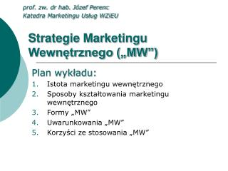 """Strategie Marketingu Wewnętrznego (""""MW"""")"""