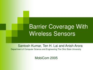 Barrier Coverage With Wireless Sensors
