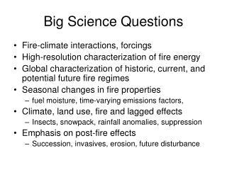 Big Science Questions