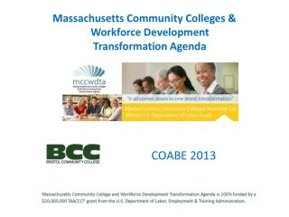 Massachusetts Community  Colleges  &  Workforce Development  Transformation Agenda
