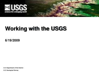Working with the USGS