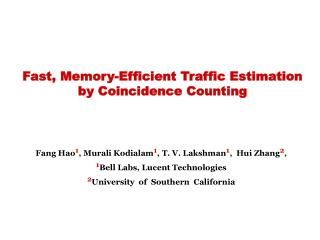Fast, Memory-Efficient Traffic Estimation by Coincidence Counting