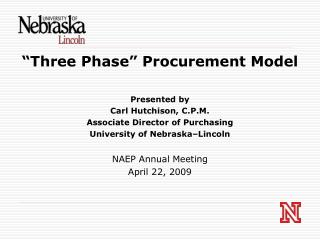 """Three Phase"" Procurement Model Presented by  Carl Hutchison, C.P.M."