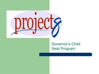 Governor's Child Seat Program