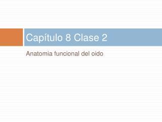 Cap tulo 8 Clase 2