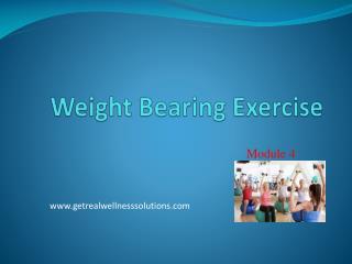 Weight Bearing Exercise