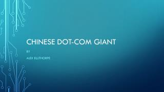 Chinese Dot-Com Giant