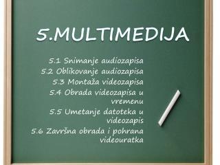 5.MULTIMEDIJA