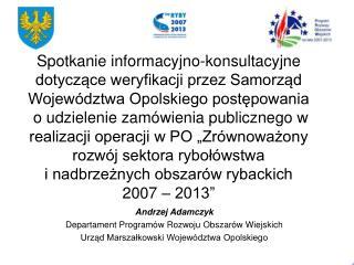 Andrzej Adamczyk  Departament Programów Rozwoju Obszarów Wiejskich
