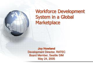 Workforce Development System in a Global Marketplace
