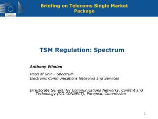 TSM Regulation: Spectrum