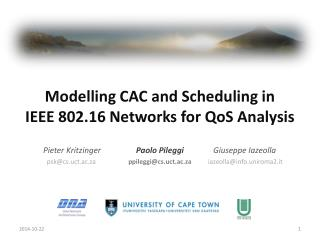 Modelling CAC and Scheduling in  IEEE 802.16 Networks for  QoS  Analysis