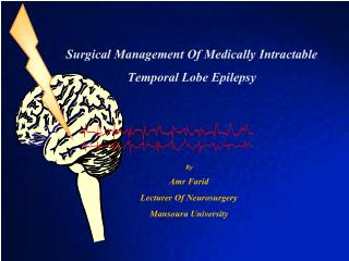 Surgical Management Of Medically Intractable Temporal Lobe Epilepsy