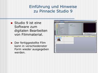 Einführung und Hinweise  zu Pinnacle Studio 9